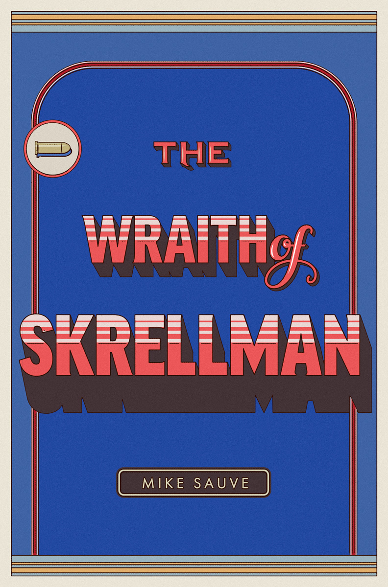 phillip fivel nessen mike sauve wraith of skrellman book cover type design